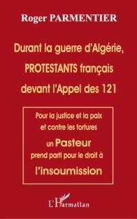 Cover Durant la guerre d'algerie, protestants