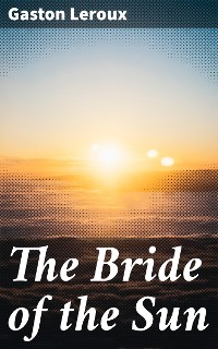 Cover The Bride of the Sun