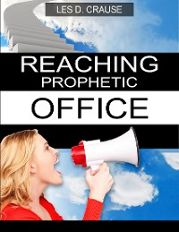 Cover Reaching Prophetic Office