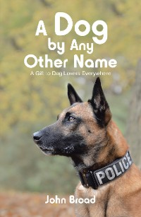 Cover A Dog by Any Other Name