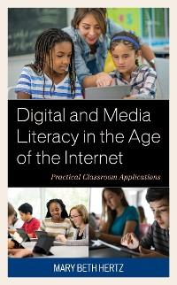 Cover Digital and Media Literacy in the Age of the Internet