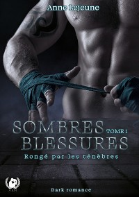Cover Sombres blessures - Tome 1