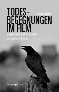 Cover Todesbegegnungen im Film
