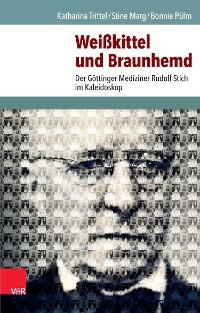 Cover Weißkittel und Braunhemd
