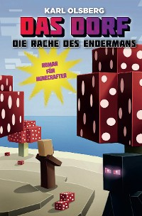 Cover Das Dorf 6 - Die Rache des Endermans