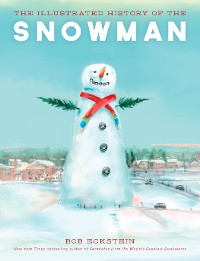 Cover The Illustrated History of the Snowman