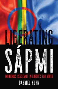 Cover Liberating Sápmi