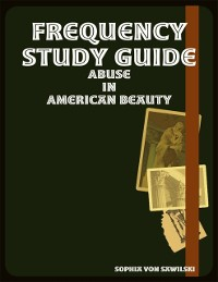 Cover Frequency Study Guide: Abuse In American Beauty