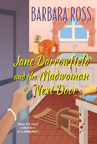 Cover Jane Darrowfield and the Madwoman Next Door
