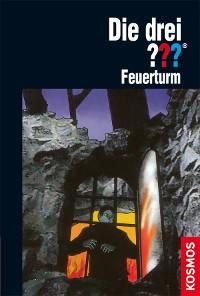 Cover Die drei ???, Feuerturm (drei Fragezeichen)