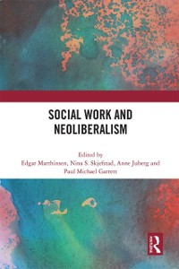Cover Social Work and Neoliberalism