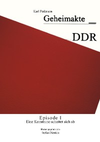 Cover Geheimakte DDR - Episode I