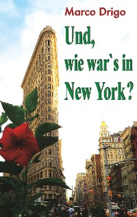 Cover Und, wie war's in New York?