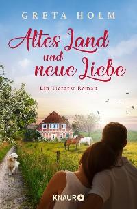 Cover Altes Land und neue Liebe