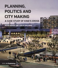 Cover Planning, Politics and City-Making