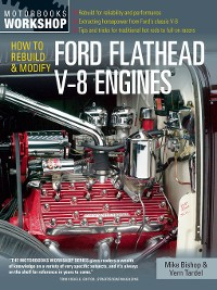 Cover How to Rebuild and Modify Ford Flathead V-8 Engines