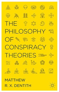 Cover The Philosophy of Conspiracy Theories