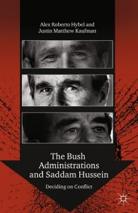 Cover The Bush Administrations and Saddam Hussein