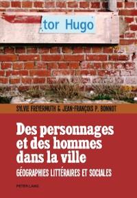 Cover Des personnages et des hommes dans la ville