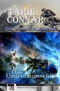 Cover Das Universumschiff (Die Sternen-Legende 2)