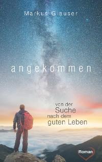 Cover Angekommen