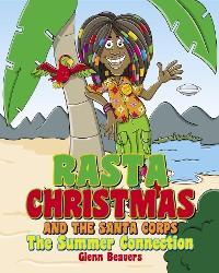 Cover Rasta Christmas and the Santa Corps