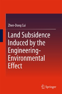 Cover Land Subsidence Induced by the Engineering-Environmental Effect