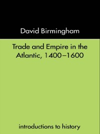 Cover Trade and Empire in the Atlantic 1400-1600