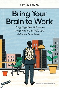 Cover Bring Your Brain to Work