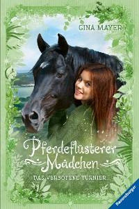 Cover Pferdeflüsterer-Mädchen, Band 3: Das verbotene Turnier