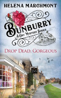 Cover Bunburry - Drop Dead, Gorgeous
