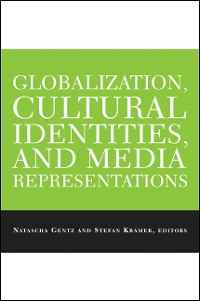 Cover Globalization, Cultural Identities, and Media Representations