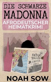 Cover Die Schwarze Madonna - Fatou Falls Erster Fall