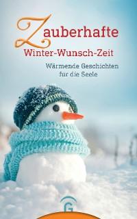 Cover Zauberhafte Winter-Wunsch-Zeit