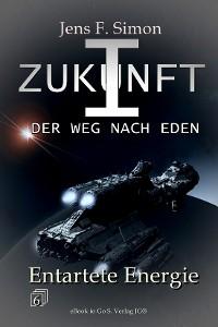 Cover Entartete Energie (ZUKUNFT I 6)
