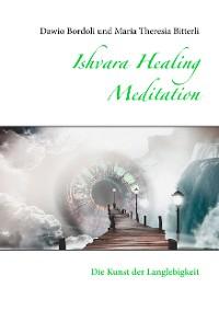 Cover Ishvara Healing Meditation