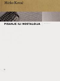 Cover Pisanje ili nostalgija