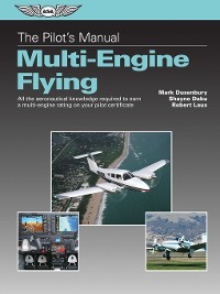 Cover Multi-Engine Flying (Kindle edition): All the aeronautical knowledge required to earn a multi-engine rating on your pilot certificate