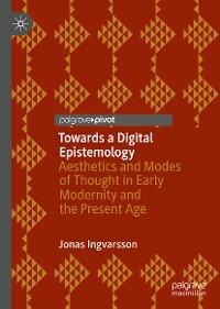 Cover Towards a Digital Epistemology