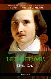 Cover Nikolai Gogol: The Complete Novels