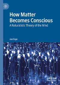 Cover How Matter Becomes Conscious