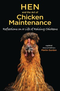 Cover Hen and the Art of Chicken Maintenance