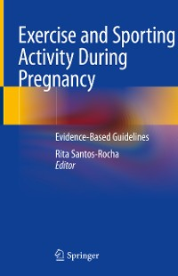 Cover Exercise and Sporting Activity During Pregnancy