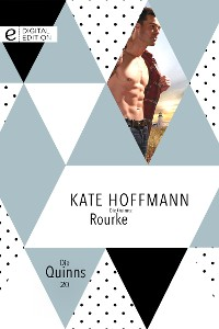Cover Die Quinns: Rourke