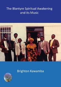 Cover The Blantyre Spiritual Awakening and its Music