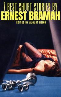 Cover 7 best short stories by Ernest Bramah