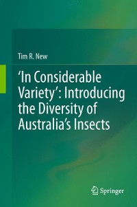 Cover 'In Considerable Variety': Introducing the Diversity of Australia's Insects