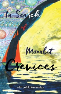 Cover In Search of Moonlit Crevices