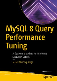Cover MySQL 8 Query Performance Tuning