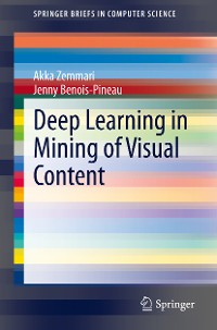 Cover Deep Learning in Mining of Visual Content
